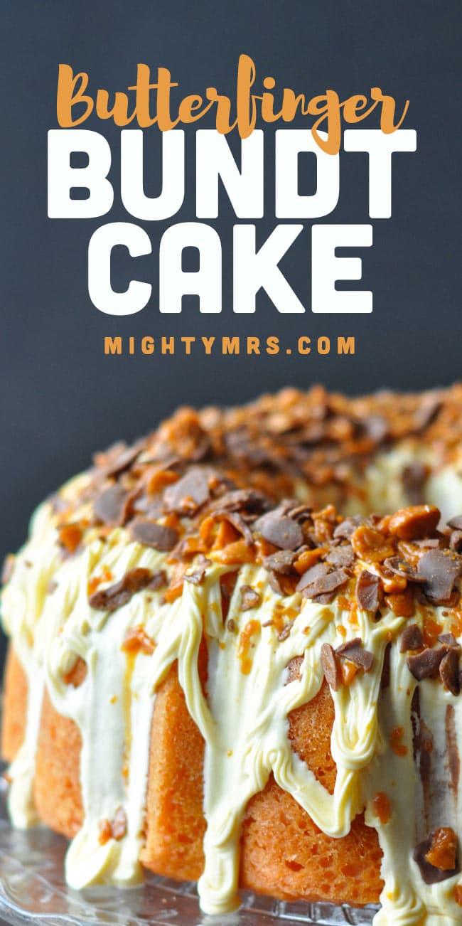 Easy Butterfinger Bundt Cake