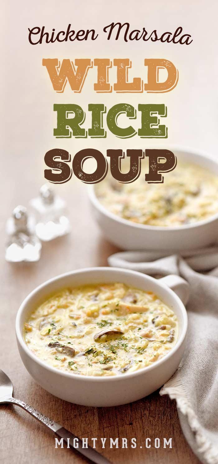 Chicken Marsala Wild Rice Soup