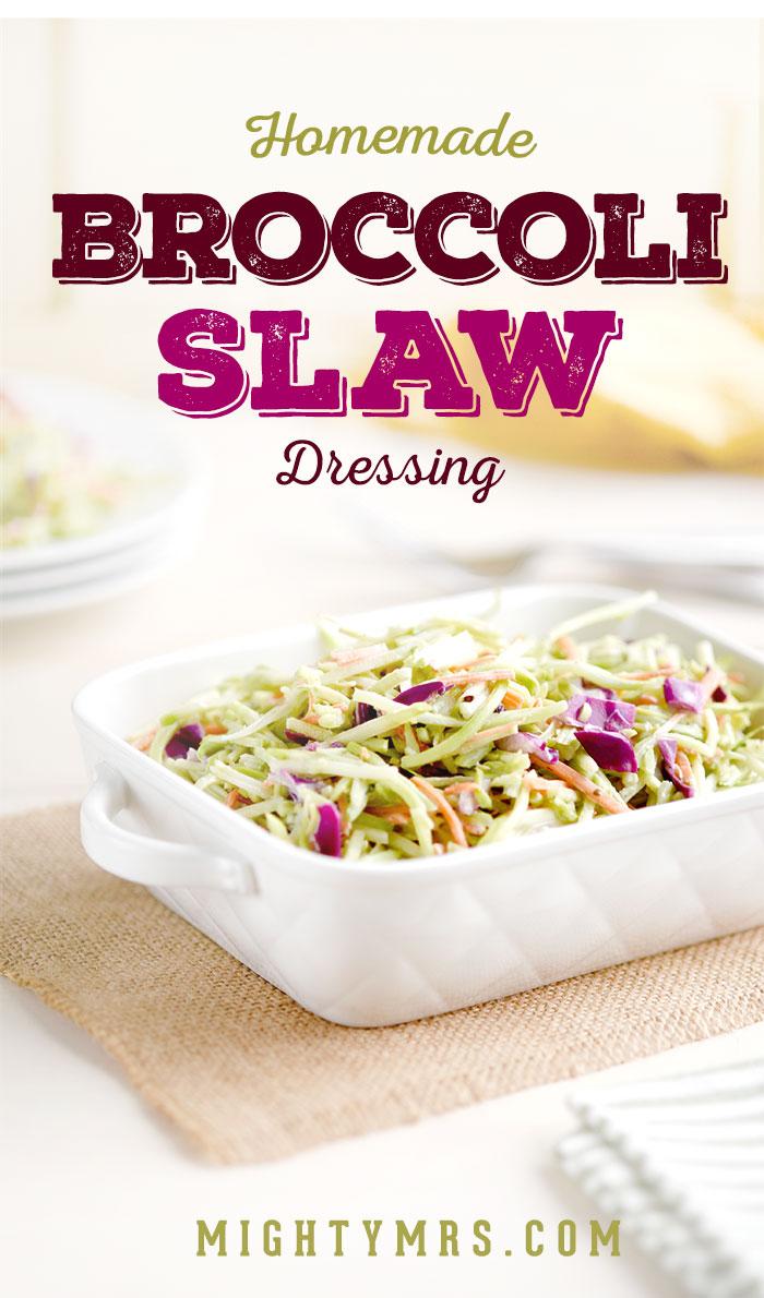 Homemade Broccoli Slaw Dressing