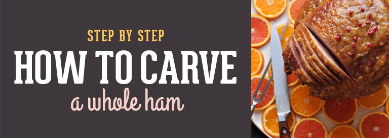 How to Carve a Whole Ham