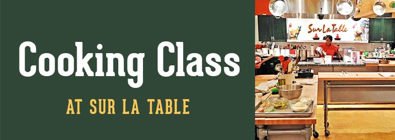 Cooking Class at Sur La Table