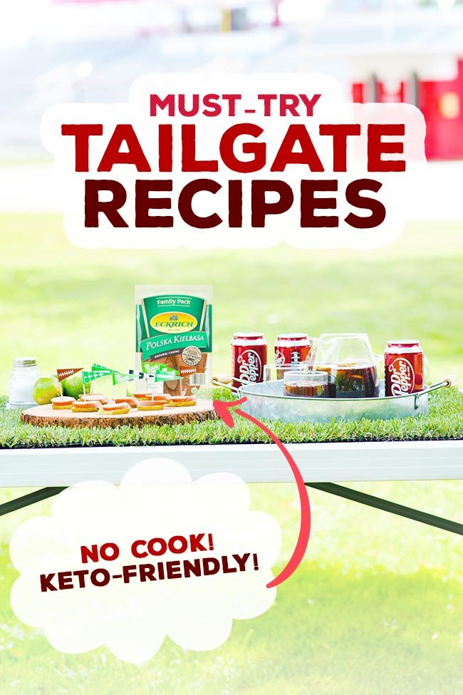 No Cook Tailgate Food